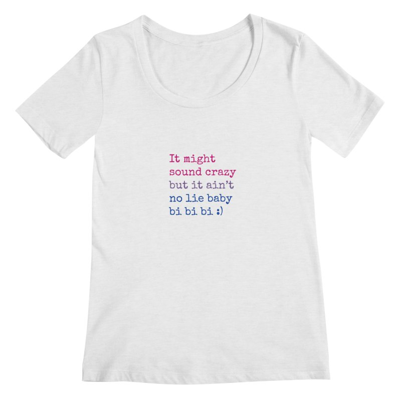 Bi Bi Bi Women's Regular Scoop Neck by Cory & Mike's Artist Shop