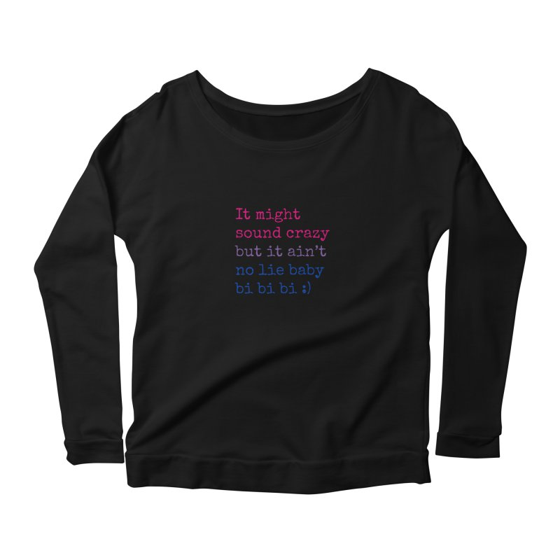 Bi Bi Bi Women's Scoop Neck Longsleeve T-Shirt by Cory & Mike's Artist Shop