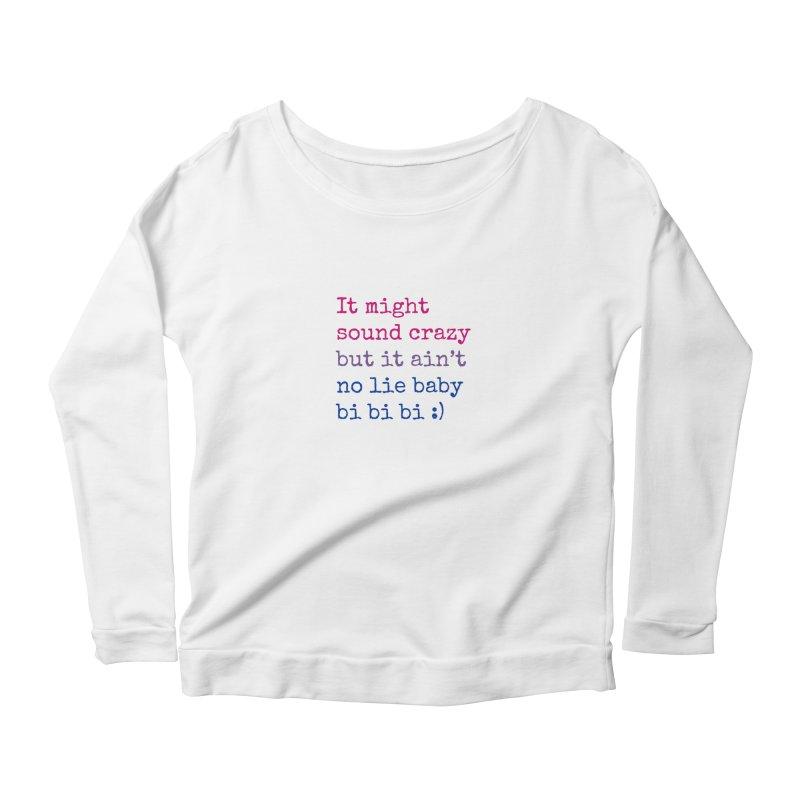 Bi Bi Bi Women's Scoop Neck Longsleeve T-Shirt by Cory & Mike's Artist Shop