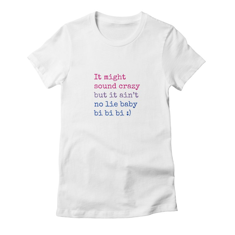 Bi Bi Bi Women's Fitted T-Shirt by Cory & Mike's Artist Shop