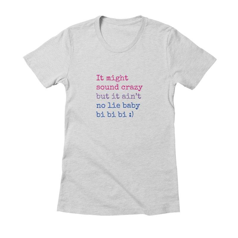 Bi Bi Bi Women's Fitted T-Shirt by Cory & Mike's Artist Shop