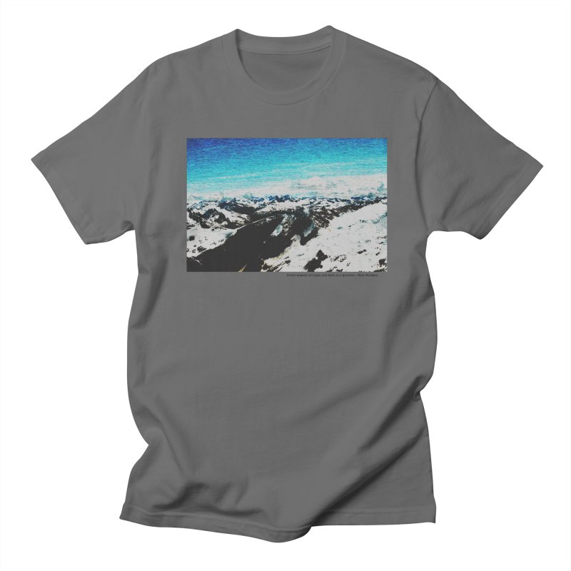 Every Moment of Light and Dark is a Miracle Men's T-Shirt by Cory & Mike's Artist Shop