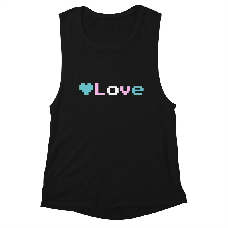 Trans Love Women's Muscle Tank by Cory & Mike's Artist Shop
