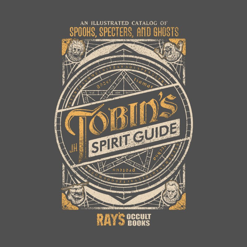 Tobin's Spirit Guide None  by CoryFreemanDesign