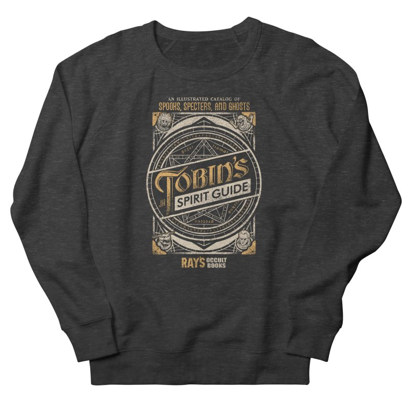 Tobin's Spirit Guide Women's Sweatshirt by CoryFreemanDesign