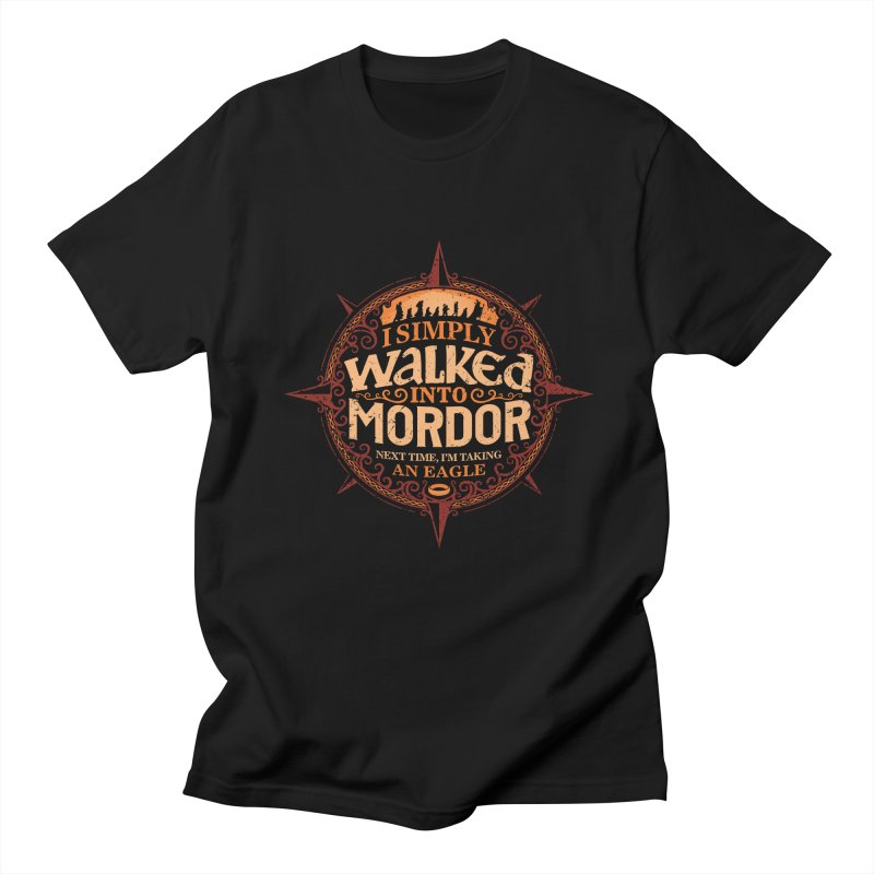 I Simply Walked Into Mordor Men's T-shirt by CoryFreemanDesign