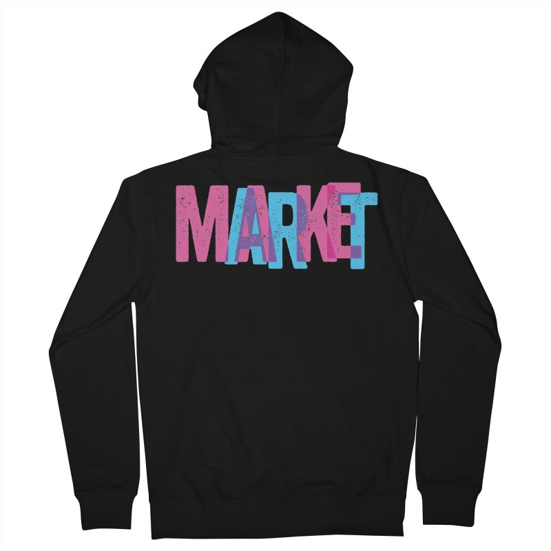 Make Art, Market Art Men's Zip-Up Hoody by Cory Kerr's Artist Shop (see more at corykerr.com)
