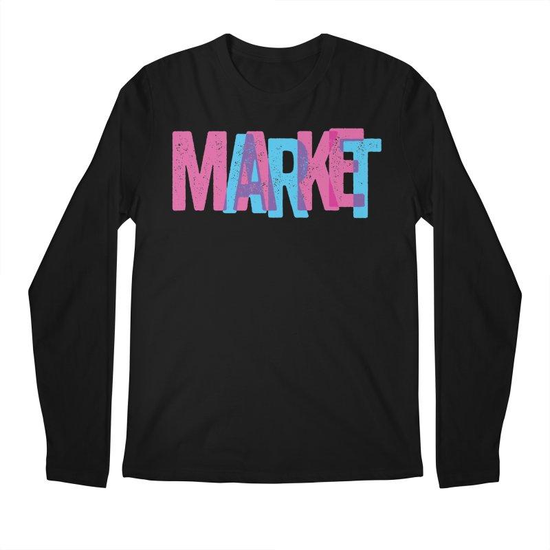 Make Art, Market Art Men's Longsleeve T-Shirt by Cory Kerr's Artist Shop (see more at corykerr.com)