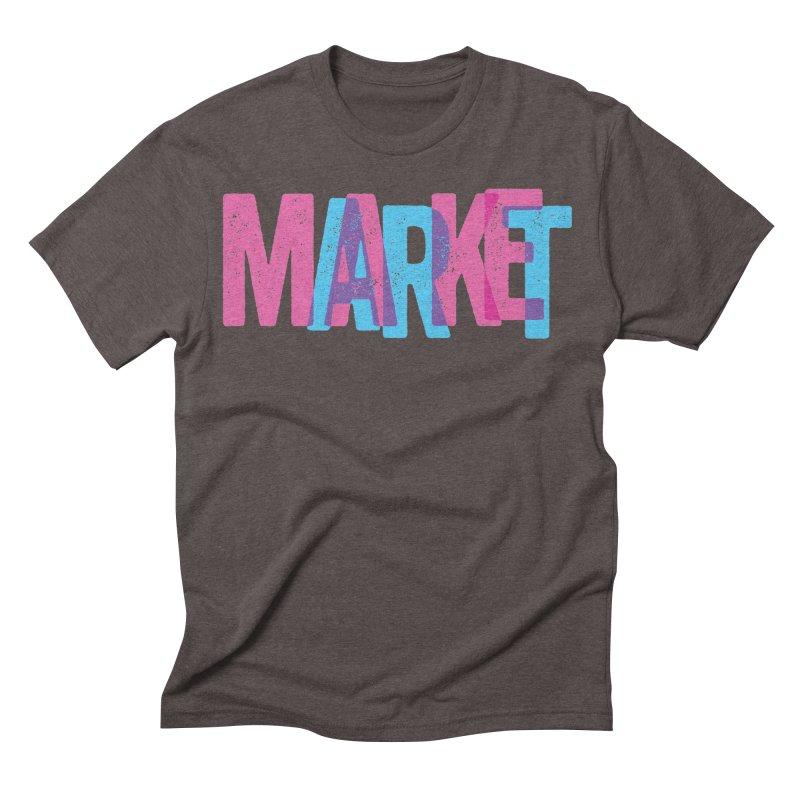 Make Art, Market Art Men's Triblend T-shirt by Cory Kerr's Artist Shop (see more at corykerr.com)