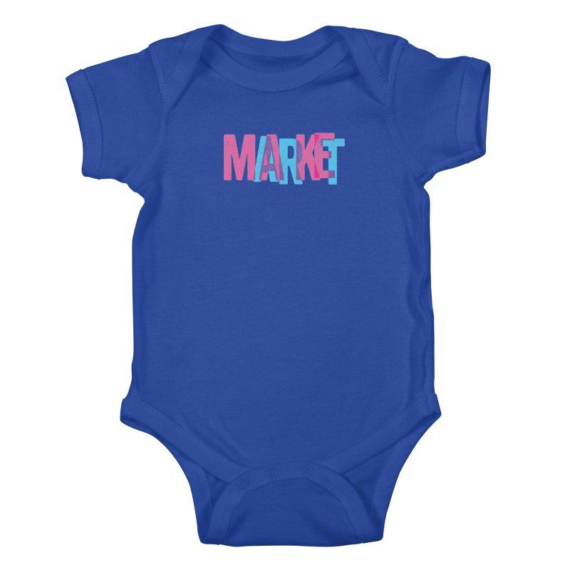 Make Art, Market Art Kids Baby Bodysuit by Cory Kerr's Artist Shop (see more at corykerr.com)