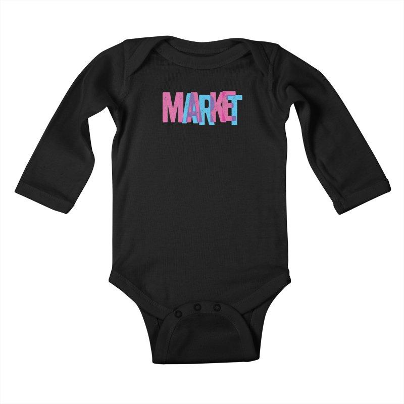 Make Art, Market Art Kids Baby Longsleeve Bodysuit by Cory Kerr's Artist Shop (see more at corykerr.com)