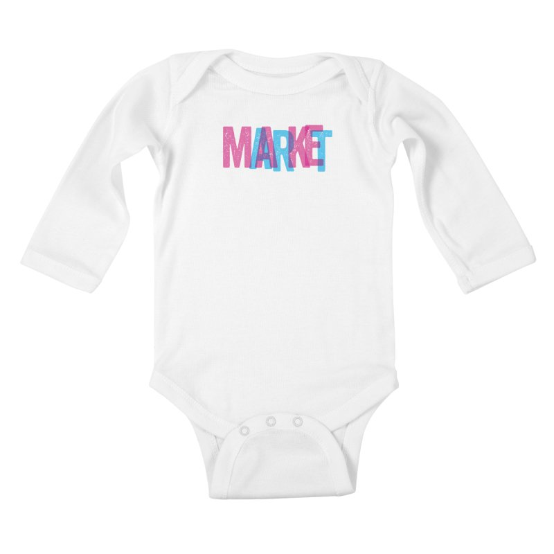 Make Art, Market Art Kids Baby Longsleeve Bodysuit by Cory Kerr's Artist Shop (see more at corykerr.com)