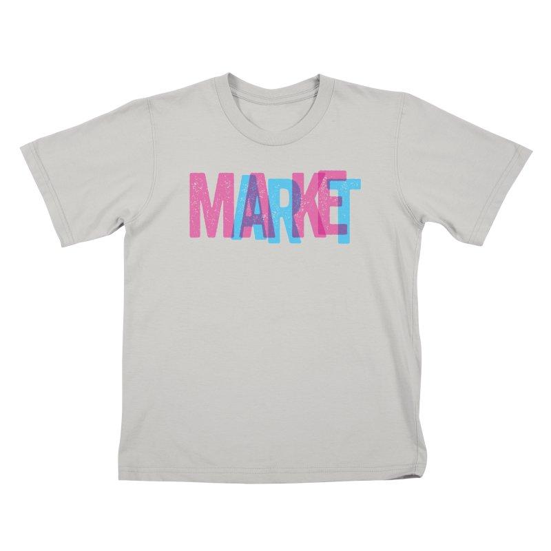 Make Art, Market Art Kids T-Shirt by Cory Kerr's Artist Shop (see more at corykerr.com)