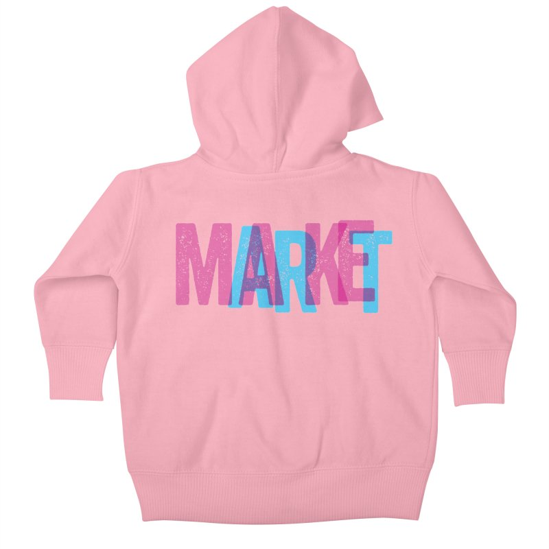 Make Art, Market Art Kids Baby Zip-Up Hoody by Cory Kerr's Artist Shop (see more at corykerr.com)