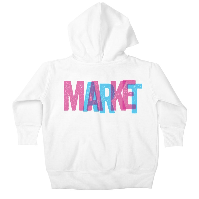 Make Art, Market Art Kids Baby Zip-Up Hoody by Cory Kerr's Artist Shop (see more at corykerr.com)