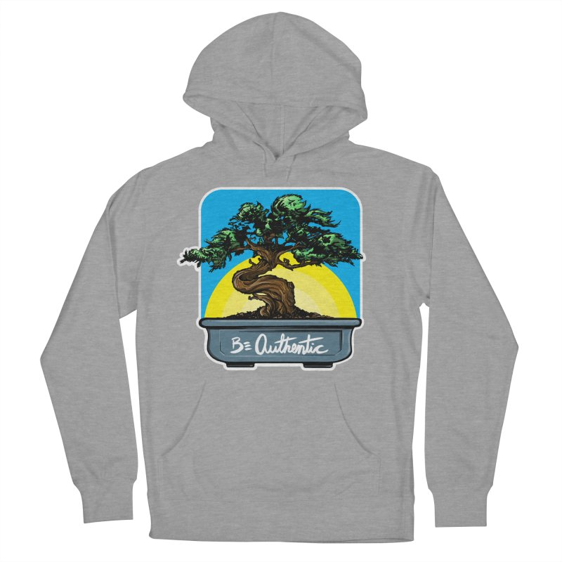 Bonsai: Be Authentic Men's Pullover Hoody by Cory Kerr's Artist Shop (see more at corykerr.com)