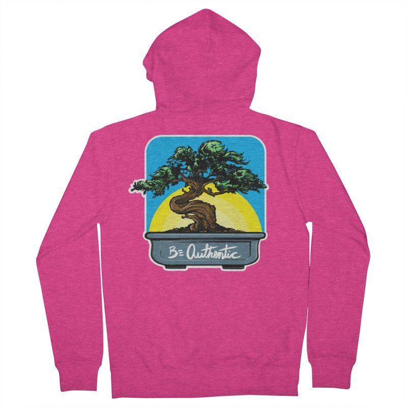 Bonsai: Be Authentic Women's Zip-Up Hoody by Cory Kerr's Artist Shop (see more at corykerr.com)