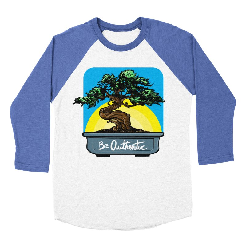 Bonsai: Be Authentic Women's Baseball Triblend T-Shirt by Cory Kerr's Artist Shop (see more at corykerr.com)