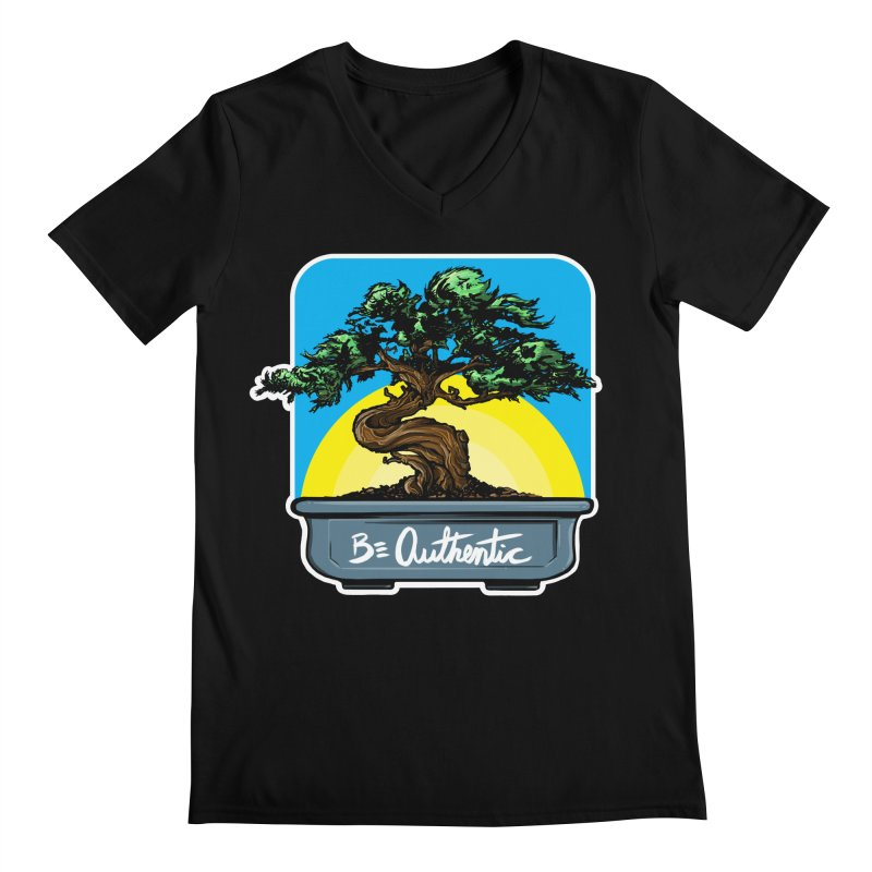 Bonsai: Be Authentic Men's V-Neck by Cory Kerr's Artist Shop (see more at corykerr.com)