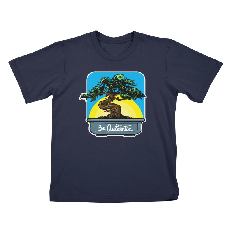 Bonsai: Be Authentic Kids T-shirt by Cory Kerr's Artist Shop (see more at corykerr.com)