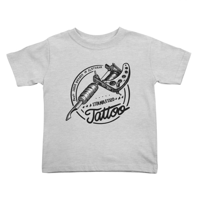 Stormblessed Tattoo Shop: best shash brand in alethkar Kids Toddler T-Shirt by Cory Kerr's Artist Shop (see more at corykerr.com)