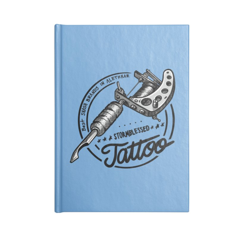 Stormblessed Tattoo Shop: best shash brand in alethkar Accessories Notebook by Cory Kerr's Artist Shop (see more at corykerr.com)