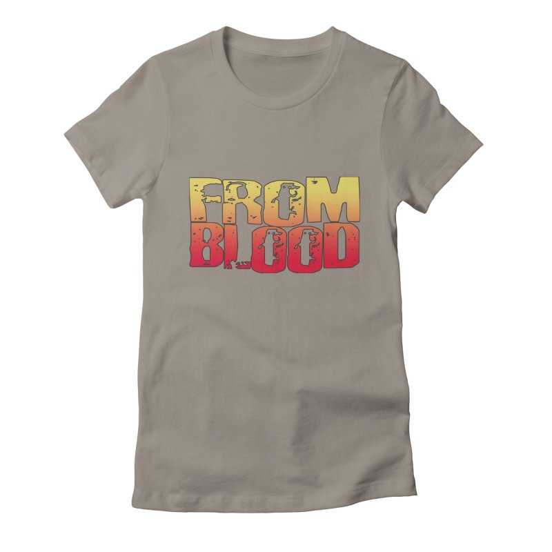 From Blood Logo Women's T-Shirt by Cosmic Times's Artist Shop