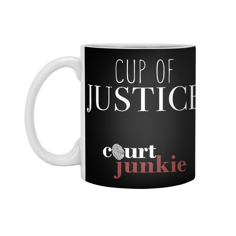 Cup of Justice Accessories Standard Mug by Court Junkie Store