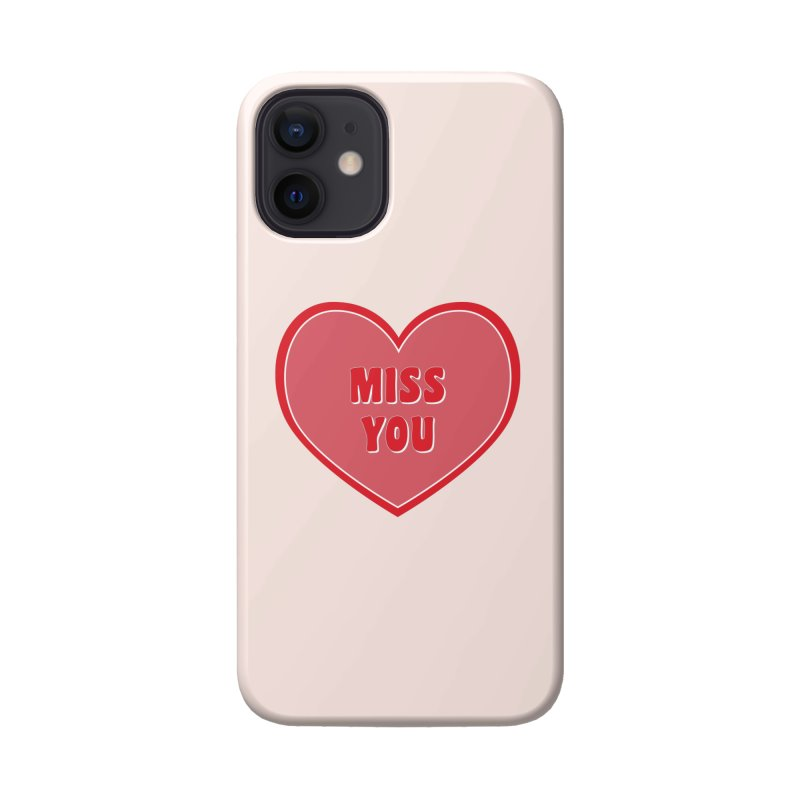 Miss You Accessories Phone Case by Covereaux's Skate Shop