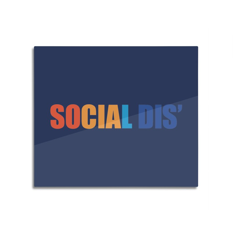 Social Dis Home Mounted Acrylic Print by Covereaux's Skate Shop