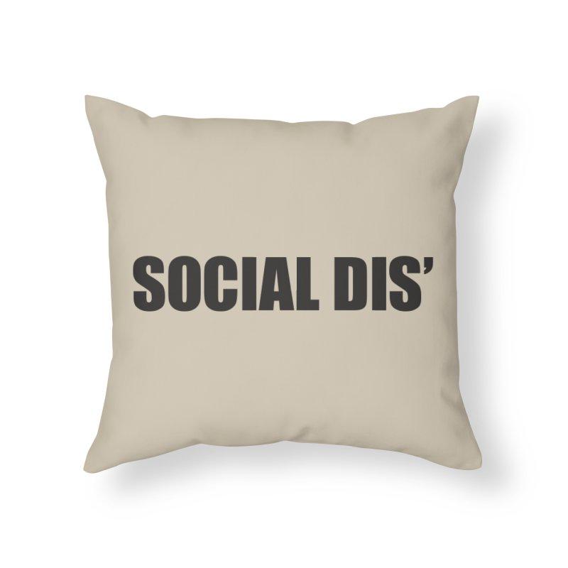 Social Dis Home Throw Pillow by Covereaux's Skate Shop