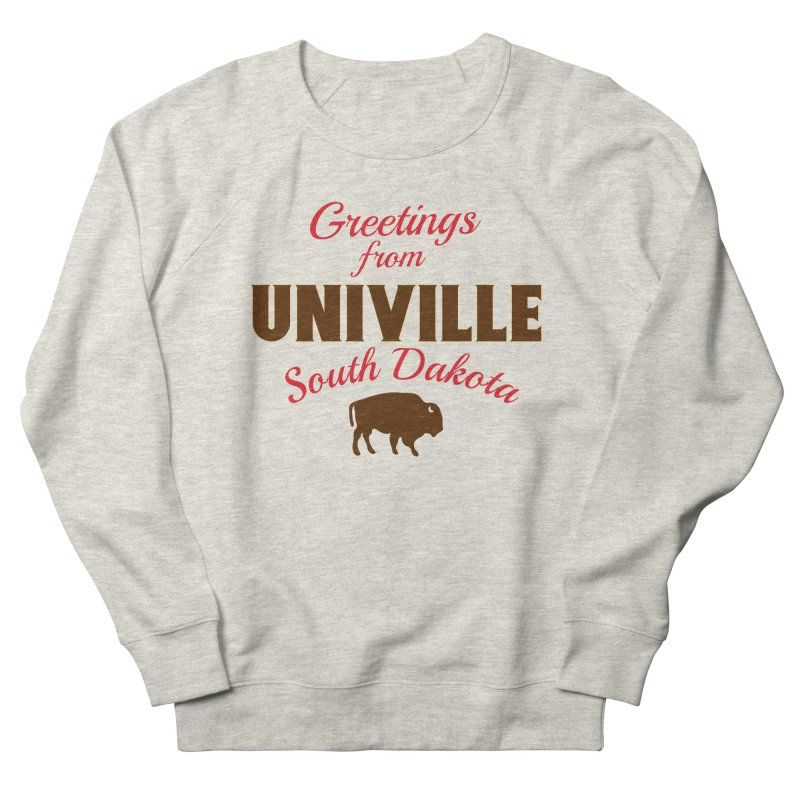 Greetings from Univille Men's Sweatshirt by Cowboy Goods Artist Shop