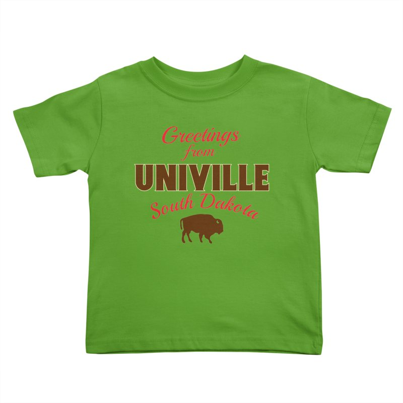 Greetings from Univille Kids Toddler T-Shirt by Cowboy Goods Artist Shop