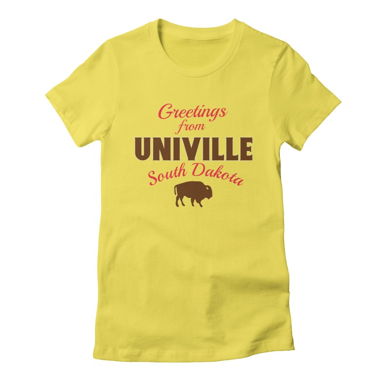 Greetings from Univille Women's T-Shirt by Cowboy Goods Artist Shop