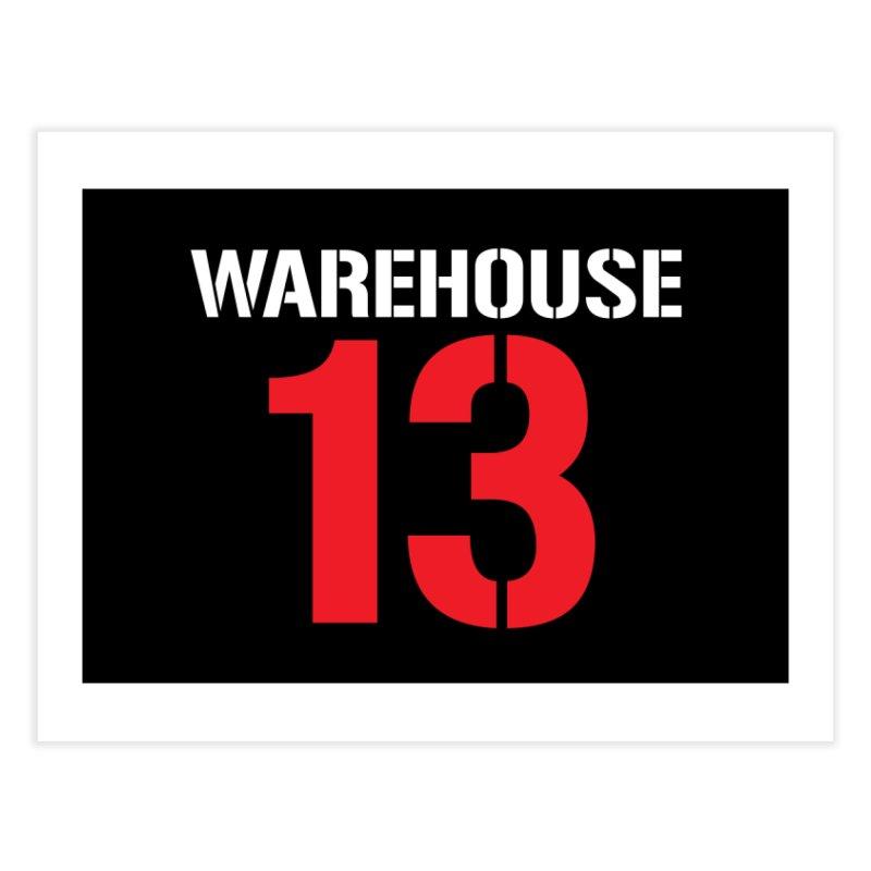 Warehouse 13 Home Fine Art Print by Cowboy Goods Artist Shop