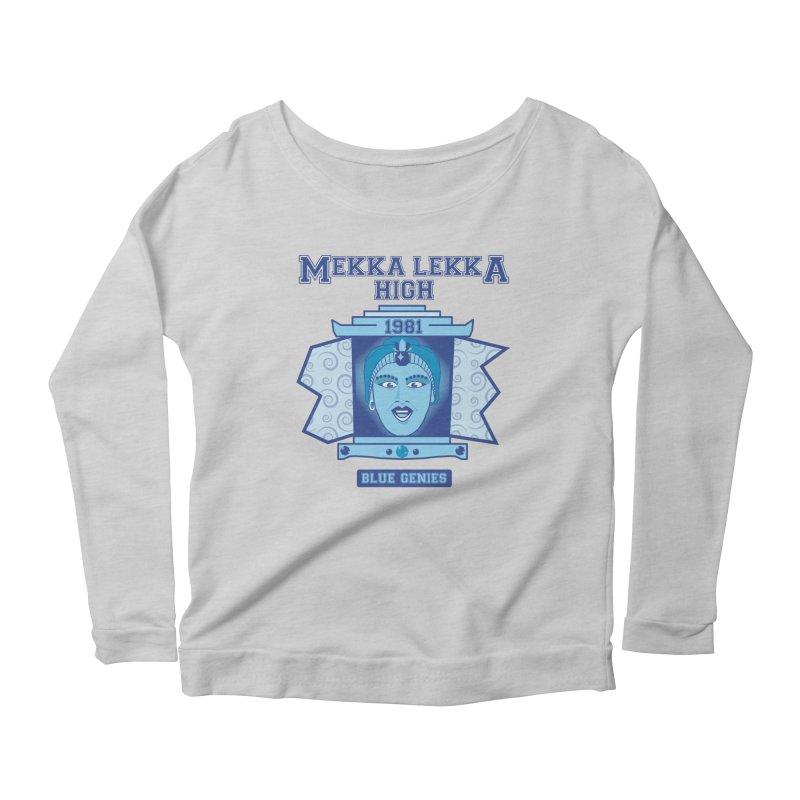 Mekka Lekka High Women's Scoop Neck Longsleeve T-Shirt by Cowboy Goods Artist Shop