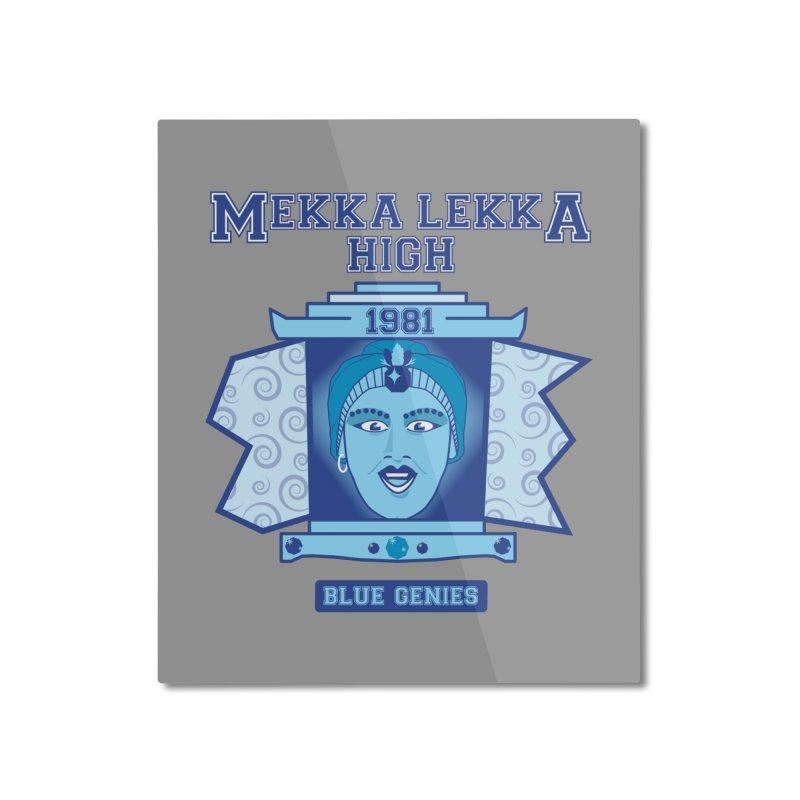 Mekka Lekka High Home Mounted Aluminum Print by Cowboy Goods Artist Shop