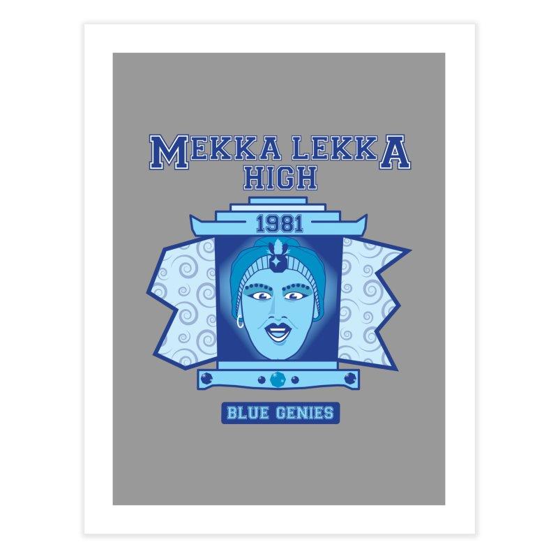 Mekka Lekka High Home Fine Art Print by Cowboy Goods Artist Shop