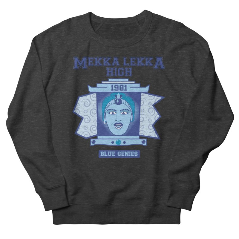 Mekka Lekka High Women's Sweatshirt by Cowboy Goods Artist Shop