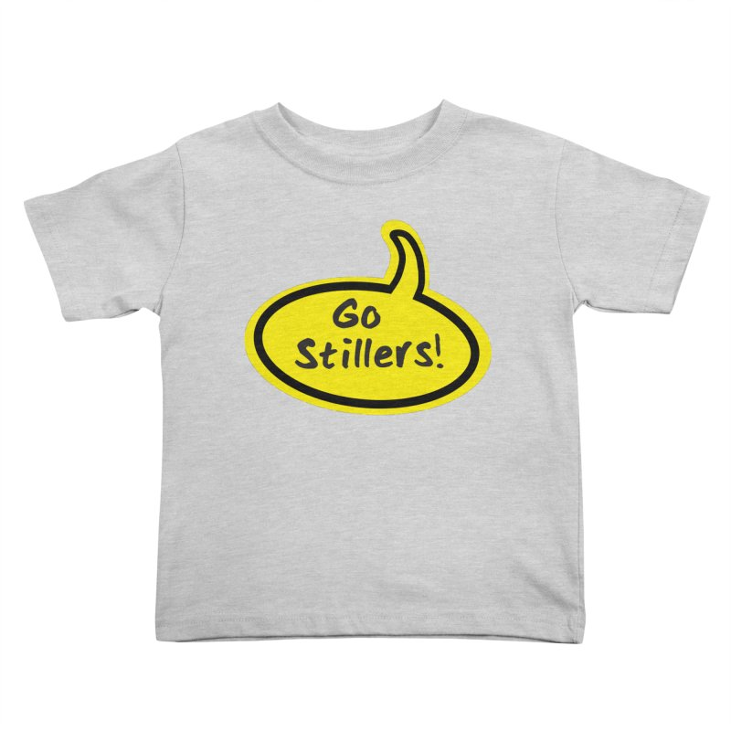 Go Stillers Bubble Kids Toddler T-Shirt by Cowboy Goods Artist Shop