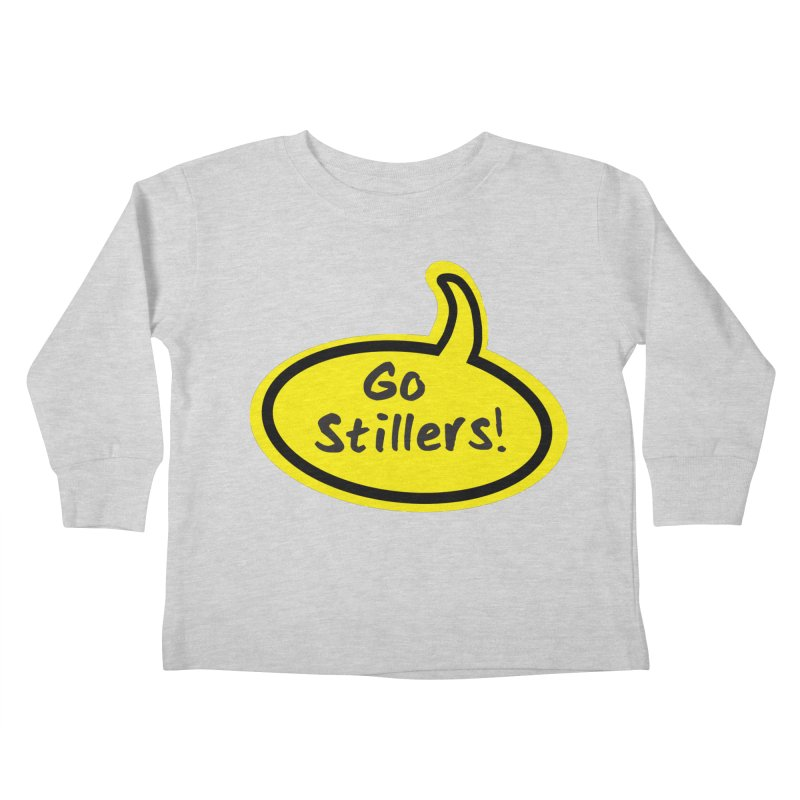 Go Stillers Bubble Kids Toddler Longsleeve T-Shirt by Cowboy Goods Artist Shop