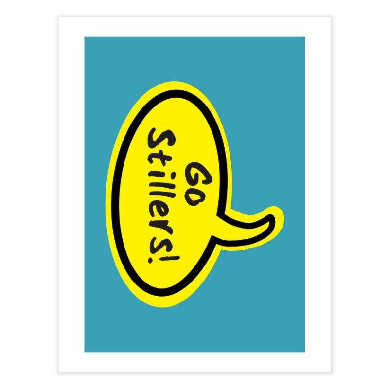 Go Stillers Bubble Home Fine Art Print by Cowboy Goods Artist Shop