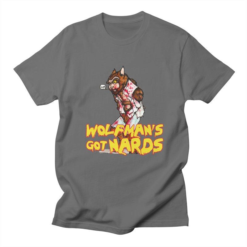 Wolfman's Got Nards Men's T-Shirt by Christopher Walter's Artist Shop