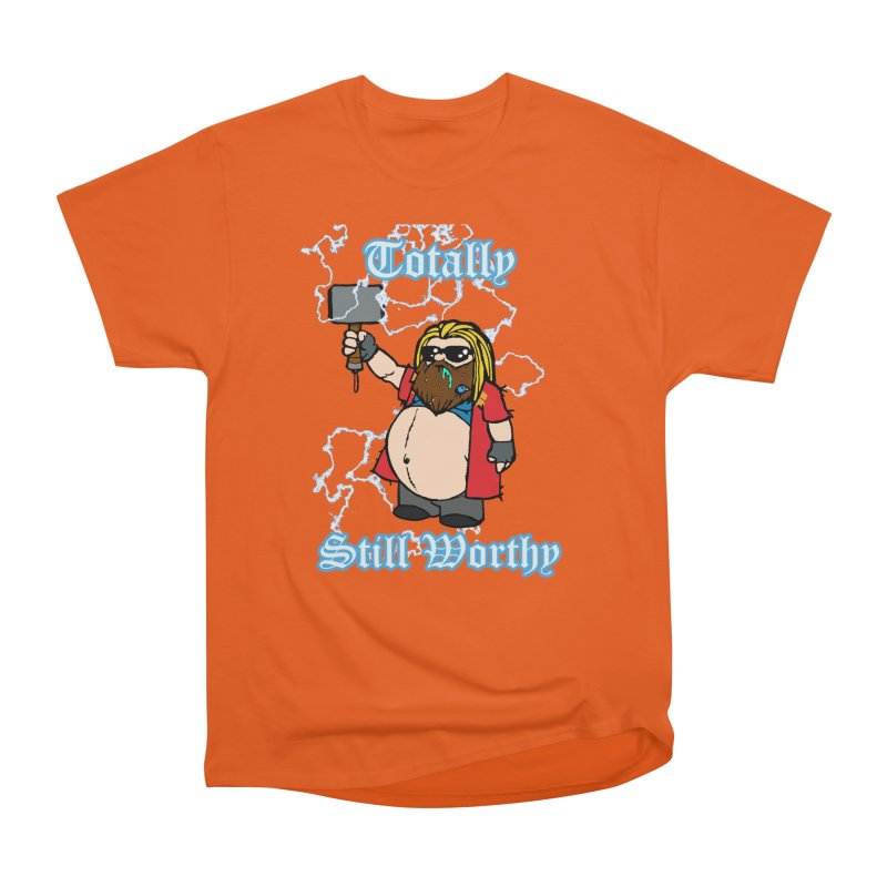 Totally Still Worthy Women's T-Shirt by Christopher Walter's Artist Shop