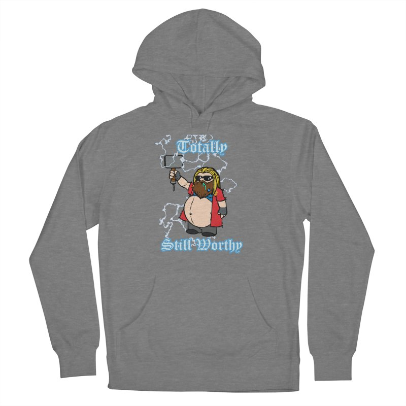 Totally Still Worthy Women's Pullover Hoody by Christopher Walter's Artist Shop