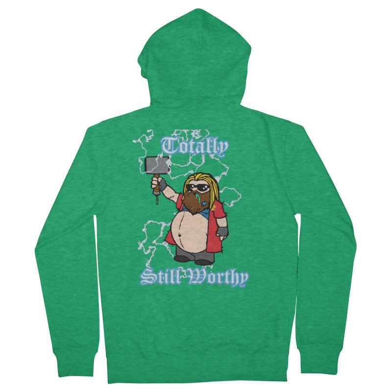 Totally Still Worthy Women's Zip-Up Hoody by Christopher Walter's Artist Shop