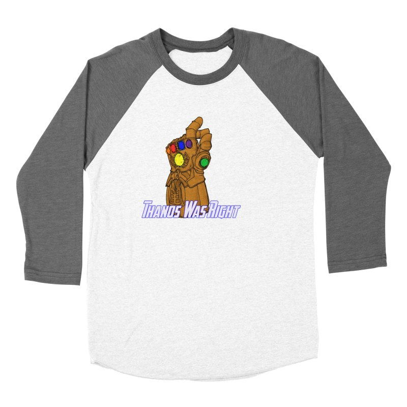 Thanos Was Right Women's Longsleeve T-Shirt by Christopher Walter's Artist Shop