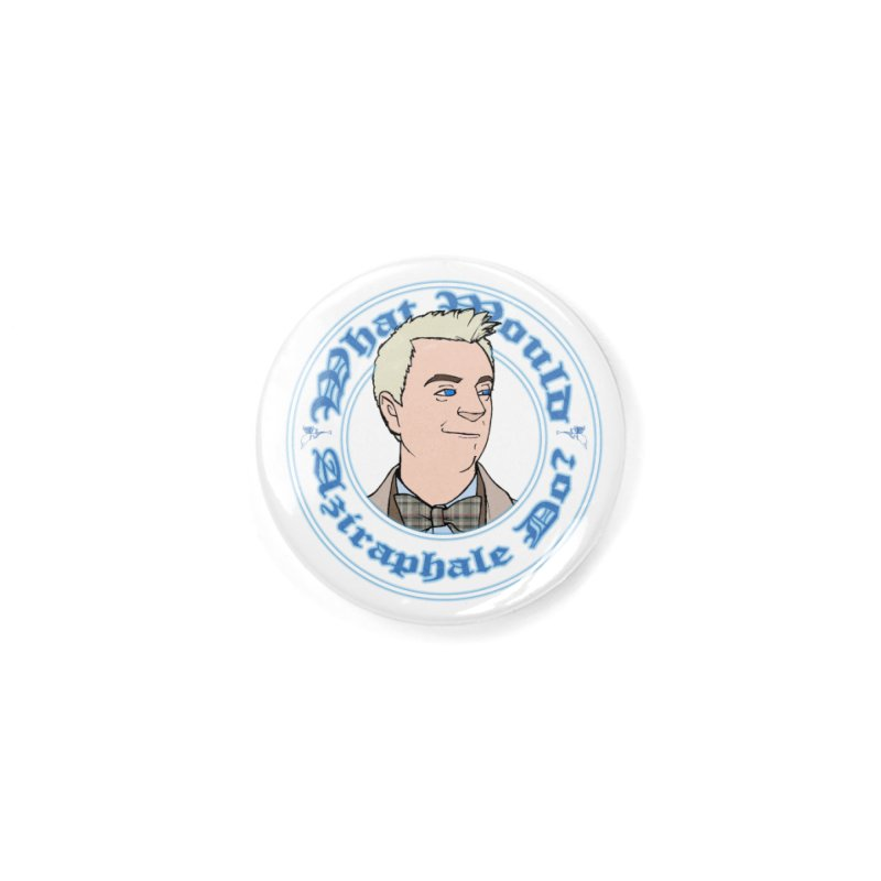 What Would Aziraphale Do? Accessories Button by Christopher Walter's Artist Shop