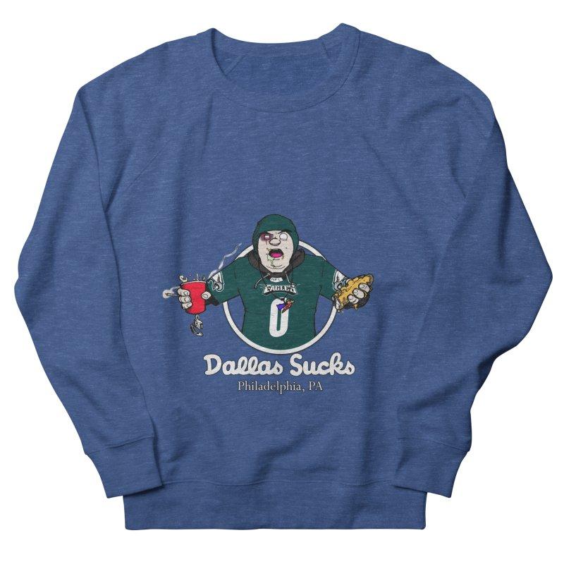 Dallas Sucks Men's Sweatshirt by Christopher Walter's Artist Shop