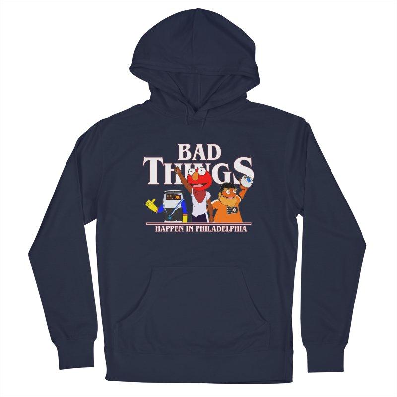 Bad Things Happen in Philadelphia Men's Pullover Hoody by Christopher Walter's Artist Shop